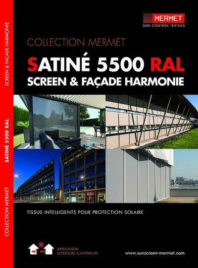 SATINE 5500 RAL - SCREEN & FACADE HARMONIE